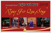 """CONCERT TOUR """" NGÀY GIÓ QUA SÔNG """""""